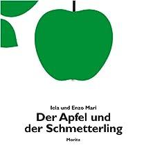 Der Apfel und der Schmetterling: Textloses Bilderbuch