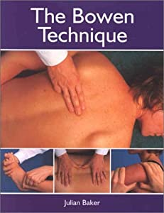 "Cover of ""The Bowen Technique"""
