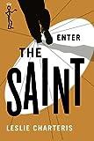 Enter the Saint (The Saint Series)