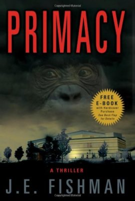 Primacy: A Thriller by Joel E. Fishman, Mr. Media Interviews