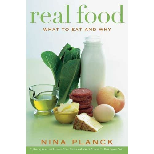 Real Food by Nina Planck (image from amazon.com)