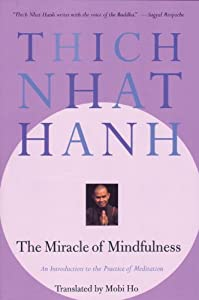 "Cover of ""The Miracle of Mindfulness"""