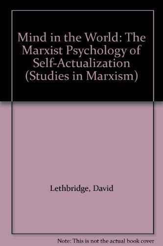 Mind in the World: The Marxist Psychology of Self-Actualization (Studies in Marxism)