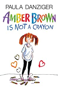 "Cover of ""Amber Brown Is Not A Crayon"""