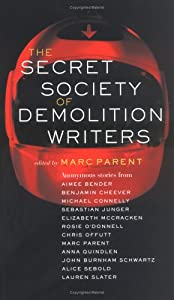 "Cover of ""The Secret Society of Demolitio..."