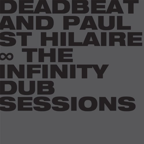 Deadbeat and Paul St Hilaire-The Infinity Dub Sessions-(BLKRTZ008)-CD-REPACK-FLAC-2014-CMC Download