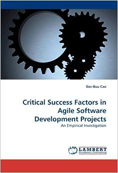 Critical Success Factors in Agile Software Development ...