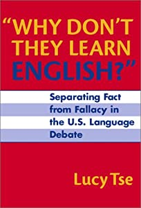 "Cover of ""Why Don't They Learn English: S..."