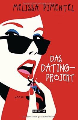 Melissa Pimentel: Das Dating-Projekt