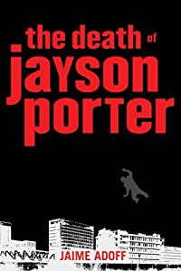 "Cover of ""The Death of Jayson Porter"""