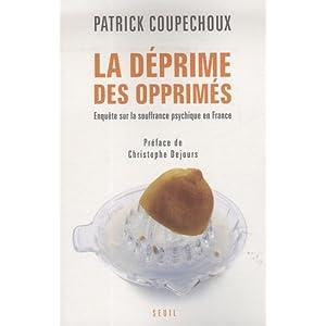 La déprime des opprimés : Enquête sur la souffrance psychique en France