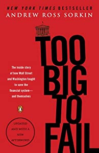 "Cover of ""Too Big to Fail: The Inside Sto..."