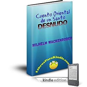 Cuento Oriental De Un Santo Desnudo [Translated] (Spanish Edition)