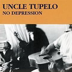 Uncle Tupelo, No Depression, 1990. Cover