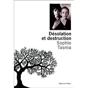 Desolation et destruction