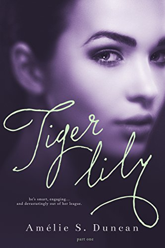 Tiger Lily: Part One
