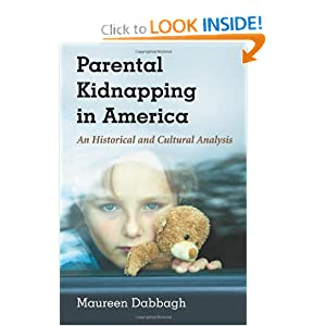Parental Kidnapping in America.