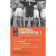 Football Confidential 2: Scams, Scandals and Screw-Ups