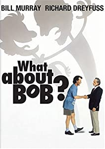 "Cover of ""What About Bob?"""