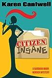 Citizen Insane (A Barbara Marr Murder Mystery #2)