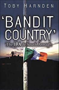 "Cover of ""Bandit Country: The IRA & South..."