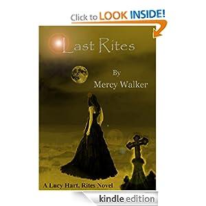 Last Rites (A Lucy Hart, Rites Novel)