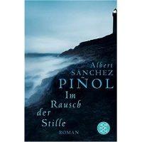 Im Rausch der Stille / Albert Sánchez Piñol
