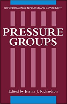 Pressure Groups (Oxford Readings in Politics and ...