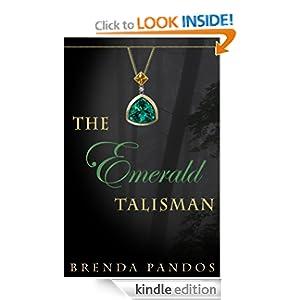 The Emerald Talisman (Talisman Series, Book 1)