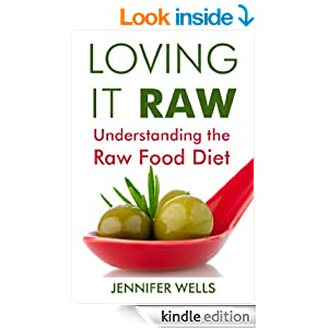 Loving It Raw: Understanding the Raw Food Diet