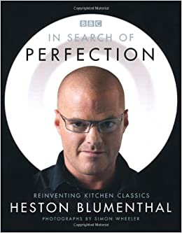 In Search Of Perfection - Heston Blumenthal