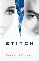 Stitch (Stitch Trilogy, Book 1)