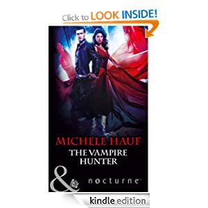 The Vampire Hunter (Mills & Boon Nocturne) (In the Company of Vampires - Book 2)