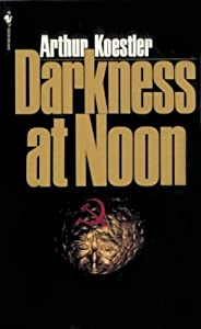 "Cover of ""Darkness at Noon"""