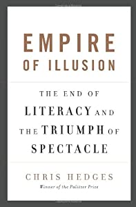 "Cover of ""Empire of Illusion: The End of ..."