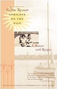 """Cover of """"Apricots on the Nile: A Memoir ..."""
