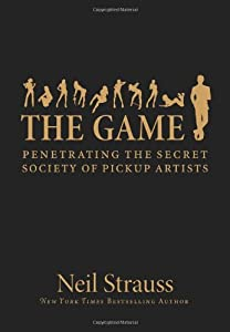 "Cover of ""The Game: Penetrating the Secre..."