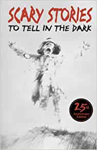 Scary Stories To Tell In The Dark (Turtleback School ...