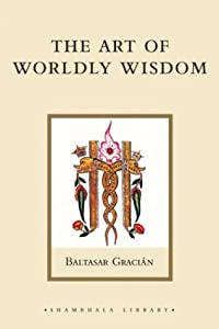 """Cover of """"The Art of Worldly Wisdom"""""""