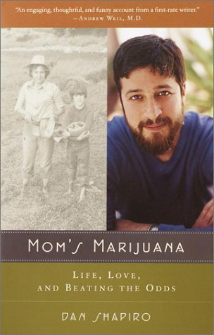 Mom's Marijuana: Life, Love, and Beating the Odds