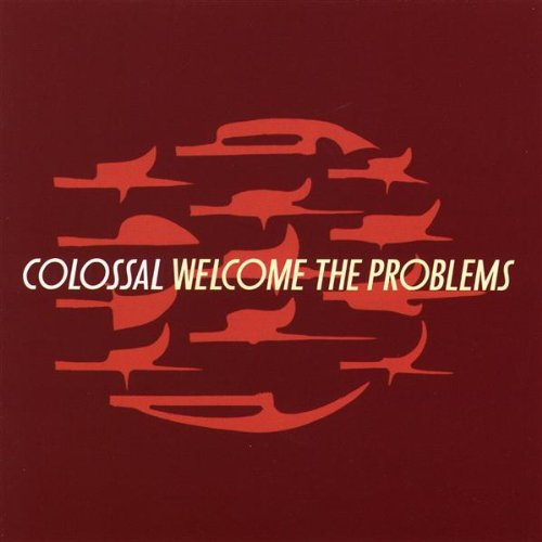 Welcome The Problems (2004)