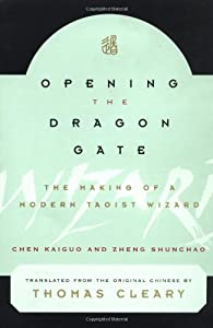 """Cover of """"Opening the Dragon Gate: The Ma..."""