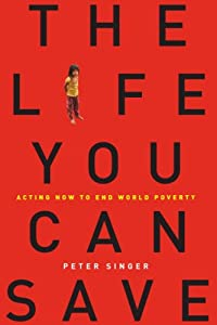 "Cover of ""The Life You Can Save: Acting N..."