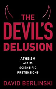 "Cover of ""The Devil's Delusion: Atheism a..."