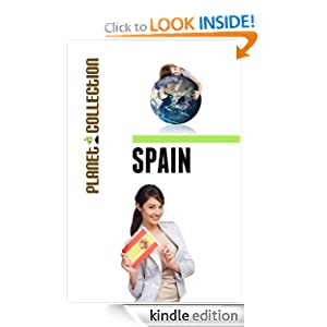Spain: Picture Book (Educational Children's Books Collection) - Level 2 (Planet Collection)