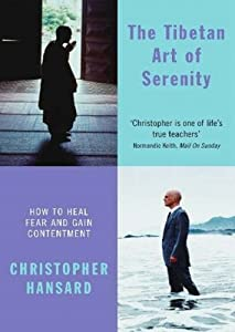 "Cover of ""The Tibetan Art of Serenity: Ho..."