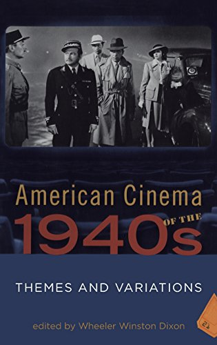 American Cinema of the 1940s: Themes and Variations (Screen Decades)