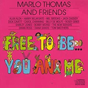 "Cover of ""Free To Be ... You And Me (1972..."