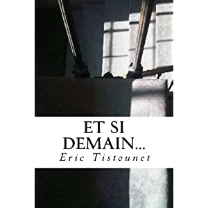 Et si demain... (French Edition)