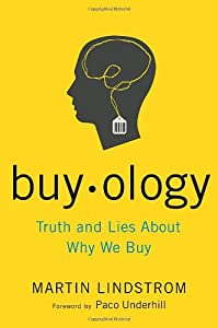 "Cover of ""Buyology: Truth and Lies About ..."
